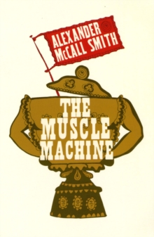 The Muscle Machine, Paperback Book