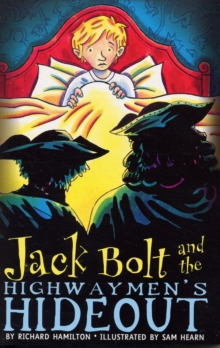 Jack Bolt and the Highwaymen's Hideout, Paperback Book