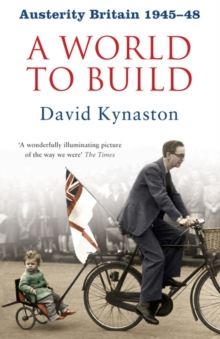 Austerity Britain: A World to Build, Paperback Book
