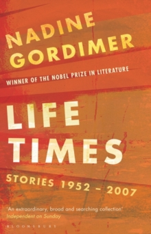 Life Times : Stories 1952-2007, Paperback Book