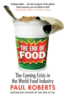 The End of Food, Paperback Book