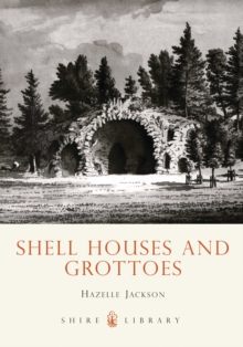 Shell Houses and Grottoes, Paperback Book