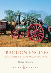Traction Engines and Other Steam Road Engines, Paperback Book