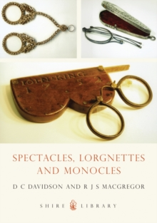 Spectacles, Monocles and Lorgnettes, Paperback Book