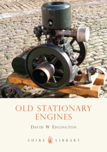 Old Stationary Engines, Paperback Book