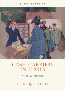 Cash Carriers in Shops, Hardback Book