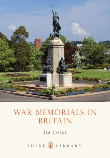 War Memorials in Britain, Paperback Book