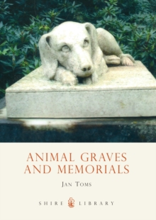 Animal Graves and Memorials, Paperback Book