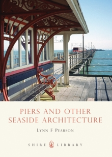 Piers and Other Seaside Architecture, Paperback Book