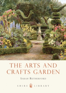The Arts and Crafts Garden, Paperback Book