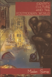 Identity, Culture and the Postmodern World, Paperback Book
