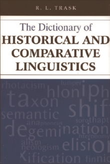 The Dictionary of Historical and Comparative Linguistics, Paperback Book