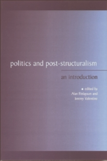 Politics and Post-structuralism : An Introduction, Paperback / softback Book