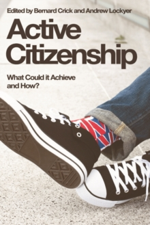 Active Citizenship : What Could it Achieve and How?, Paperback / softback Book