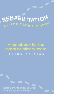 REHABILITATION OF THE OLDER PERSON, Paperback Book
