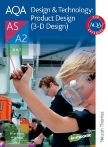 AQA Design & Technology: Product Design (3-D Design) AS/A2, Paperback Book