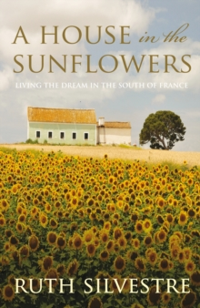 House in the Sunflowers, Paperback Book