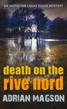 Death on the Rive Nord, Hardback Book