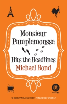 Monsieur Pamplemousse Hits the Headlines, Paperback Book