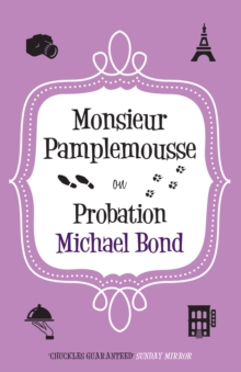 Monsieur Pamplemousse on Probation, Paperback Book