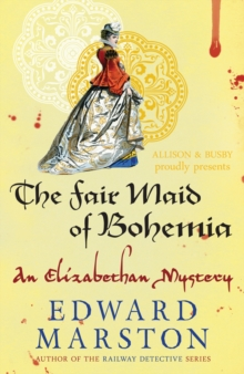 The Fair Maid Of Bohemia, Paperback / softback Book