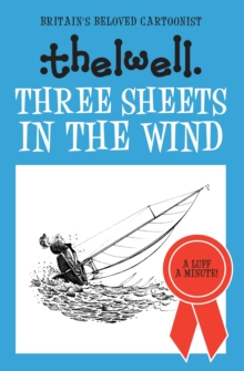 Three Sheets in the Wind, Hardback Book