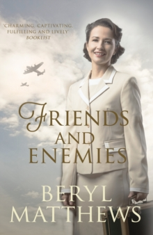 Friends and Enemies : Wartime love and loss from the beloved storyteller, Paperback / softback Book