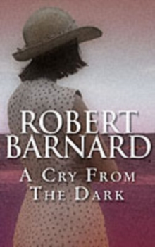 A Cry from the Dark, Paperback Book