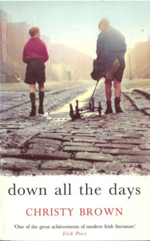 Down All The Days, Paperback / softback Book