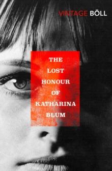 The Lost Honour Of Katharina Blum, Paperback Book