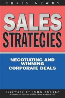 Sales Strategies : Winning and Negotiating Corporate Sales, Paperback Book