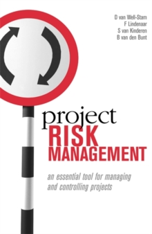 Project Risk Management : An Essential tool for Managing and Controlling Projects, Paperback / softback Book