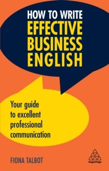 How to Write Effective Business English : Your Guide to Excellent Professional Communication, EPUB eBook