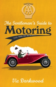 The Gentleman's Guide to Motoring, Paperback Book