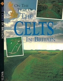 On The Trail Of: Celts, Paperback Book