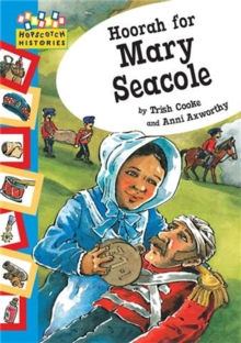 Hopscotch Histories: Hoorah for Mary Seacole, Paperback Book