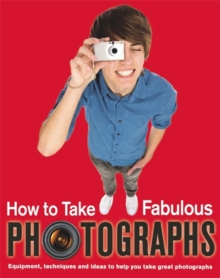 Take Fabulous Photos, Paperback Book