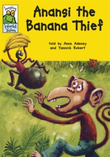 Leapfrog World Tales: Anansi the Banana Thief, Paperback Book