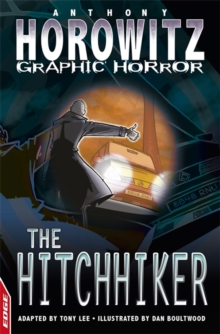 EDGE - Horowitz Graphic Horror: The Hitchhiker, Paperback Book