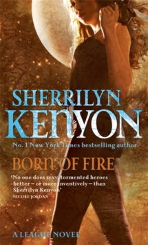 Born Of Fire : Number 2 in series, Paperback Book
