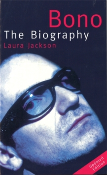 Bono : The Biography, Paperback Book
