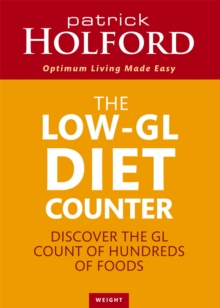 The Low-GL Diet Counter : Discover the GL Count of Hundreds of Foods, Paperback Book