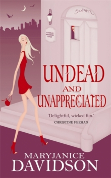 Undead and Unappreciated, Paperback Book
