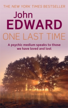 One Last Time : A psychic medium speaks to those we have loved and lost, Paperback / softback Book