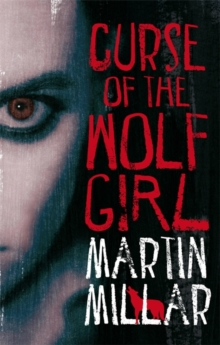 Curse Of The Wolf Girl : Number 2 in series, Paperback Book