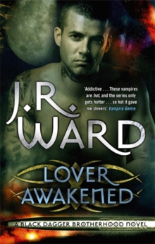 Lover Awakened : Number 3 in series, Paperback Book