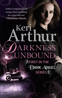 Darkness Unbound : Number 1 in series, Paperback Book