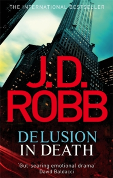 Delusion in Death : 35, Paperback Book
