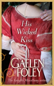 His Wicked Kiss : Number 7 in series, Paperback Book
