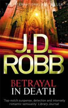 Betrayal In Death : 12, Paperback Book